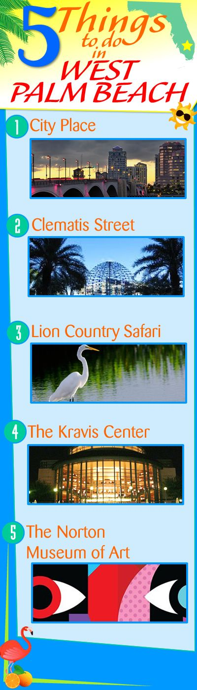 5 things to do in west palm beach real estate miami - Things to do in palm beach gardens ...