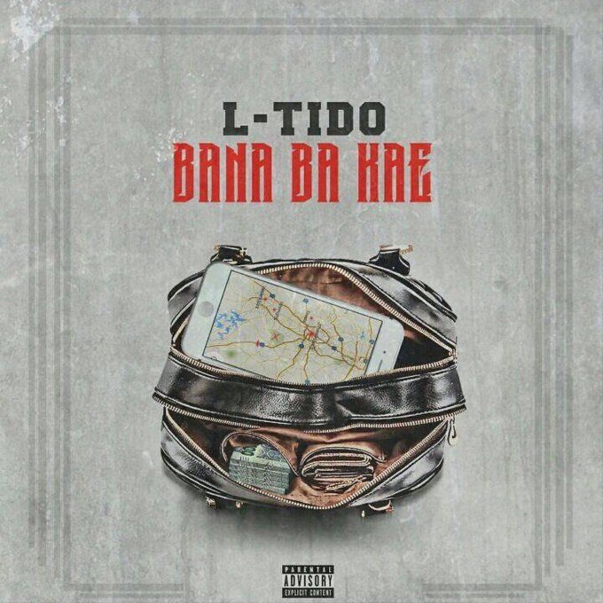 Bana Ba Kae by L-Tido fresh new jam from the stable of fast rising and talented singer and song writer L Tido as his back with another tune and he calls th