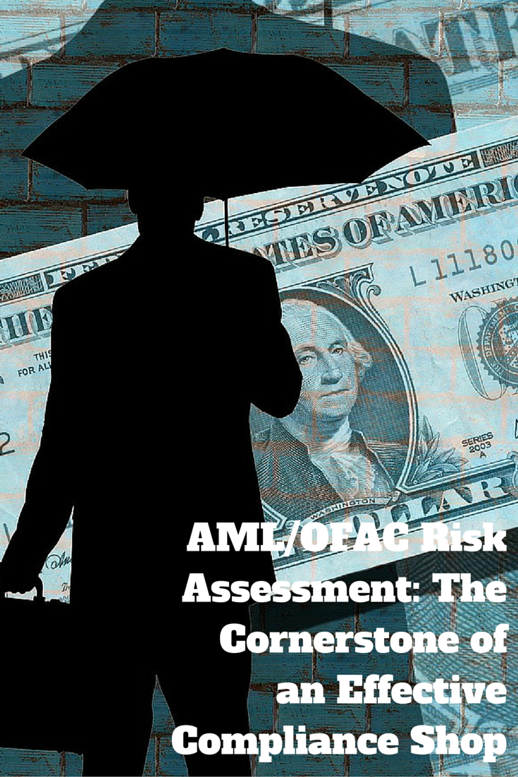 This webinar will define AML/ OFAC risk assessment while