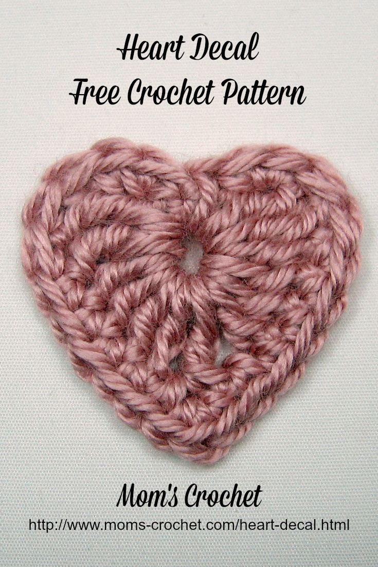 These crochet hearts end up being about 2 inches x 2 inches. You can sew them on just about anything. Free pattern with free PDF download. http://www.moms-crochet.com/heart-decal.html.