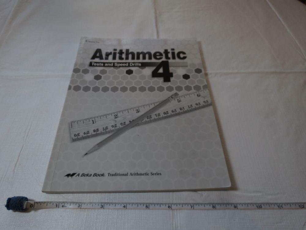 Arithmetic book a Beka home school grade 4 teacher test speed drills ...