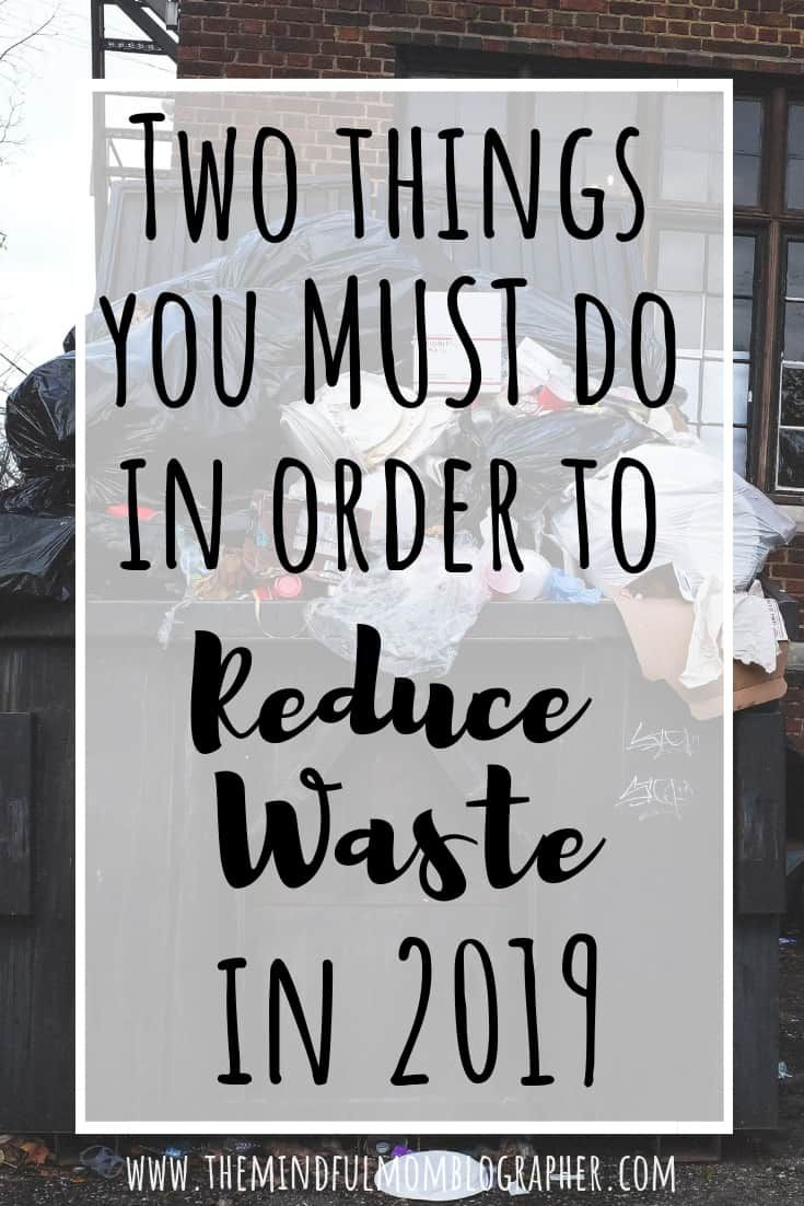 Two Things You Must do in Order to Reduce Waste in 2019 is part of Reduce waste - Find out how you can reduce household, work, and school waste by figuring out the best way to compost waste and conduct a waste audit