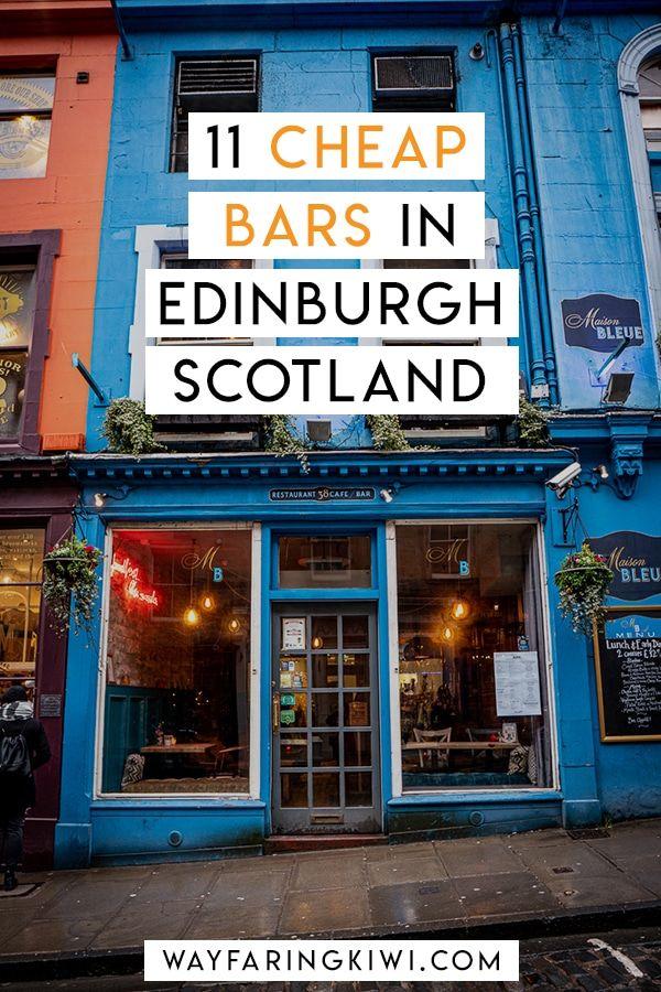 11 Cheap Pubs In Edinburgh For Backpackers | Edinburgh ...