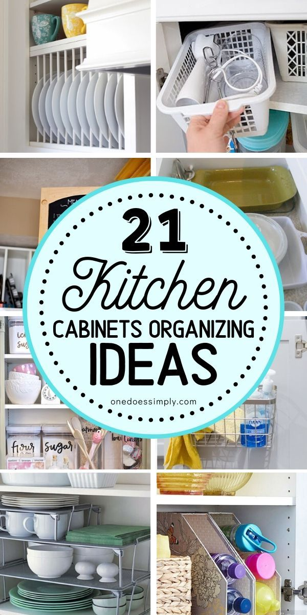 21 Kitchen Cabinets Organization Hacks #homeorganizationideas