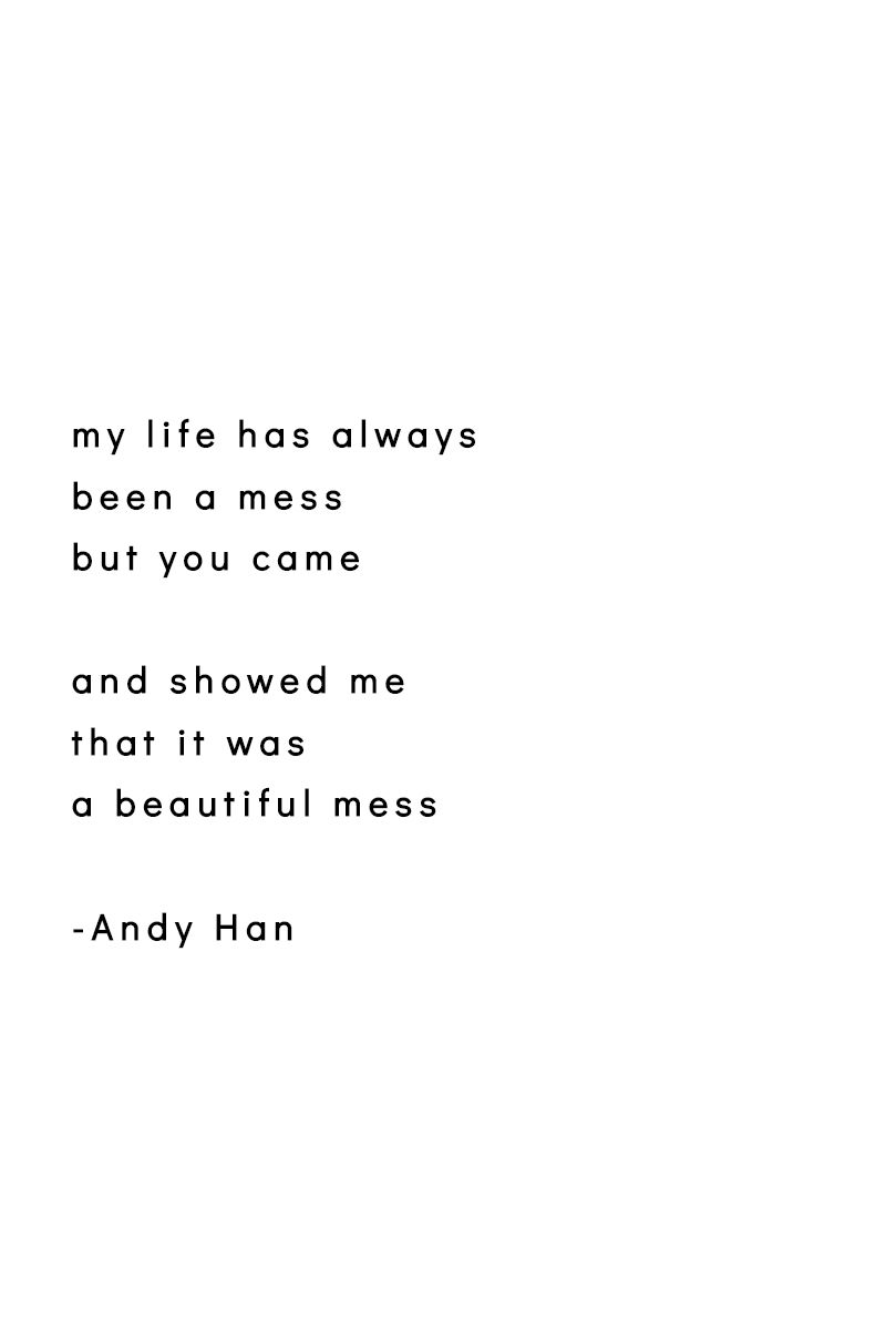 A Beautiful Mess Andyhanwords Poems Positive Books Book Quotes Inspirational Quotes