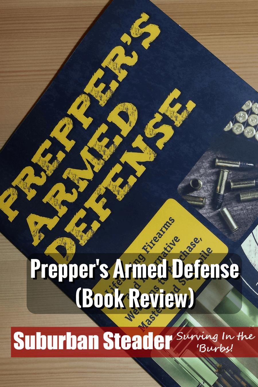 Prepper's Armed Defense (Book Review)