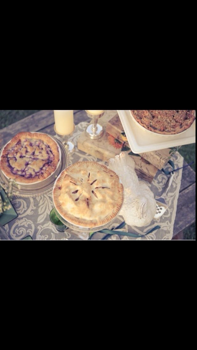 Country wedding idea. There will definitely be pie | The Big Day ...