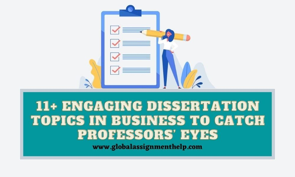 11 Engaging Dissertation Topic In Busines To Catch Professor Eye 2020 Business Wedding Topics