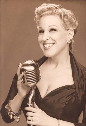 Bette Midler: Love her!!