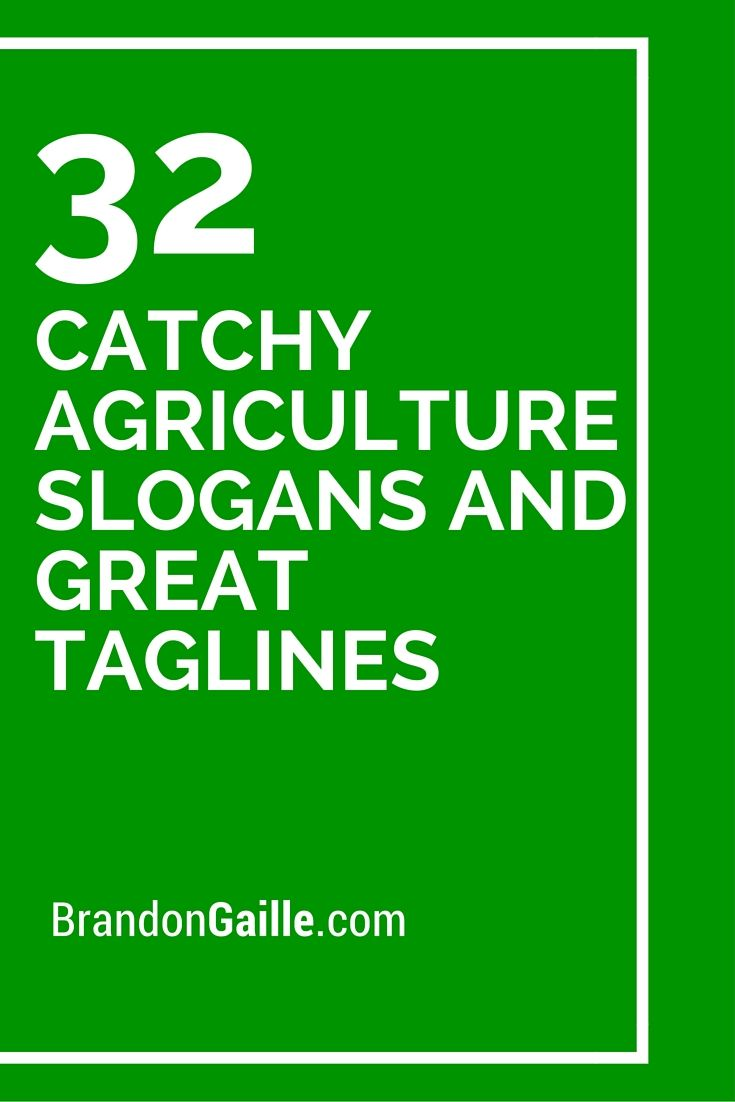 33 Catchy Agriculture Slogans and Great Taglines | More ...