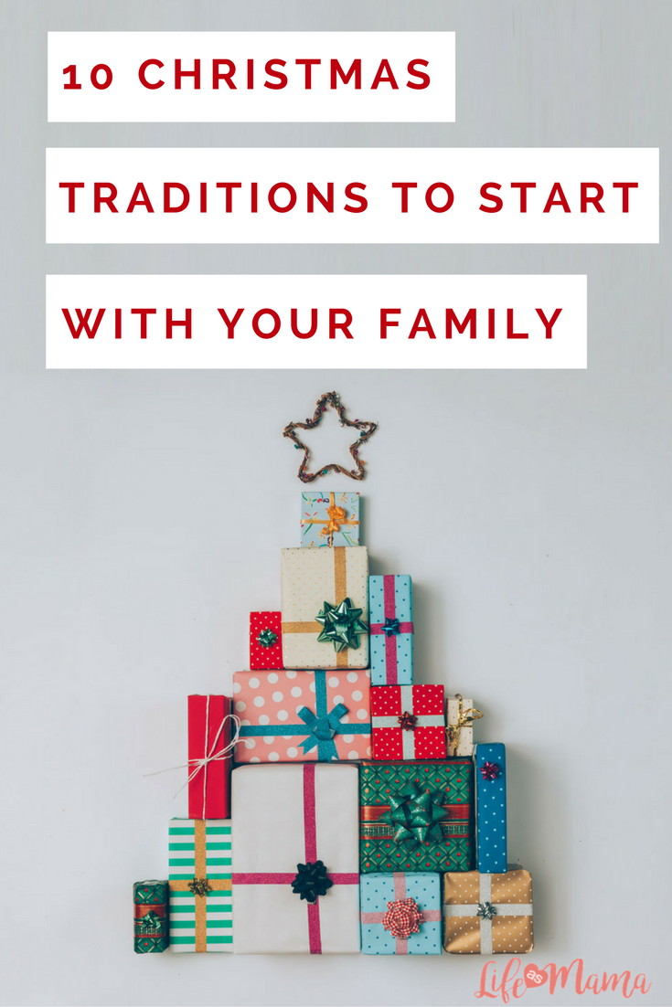 10 Christmas Traditions To Start With Your Family | Pinterest ...