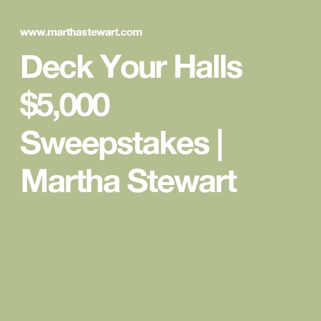 Deck Your Halls $5,000 Sweepstakes | Martha Stewart | Martha