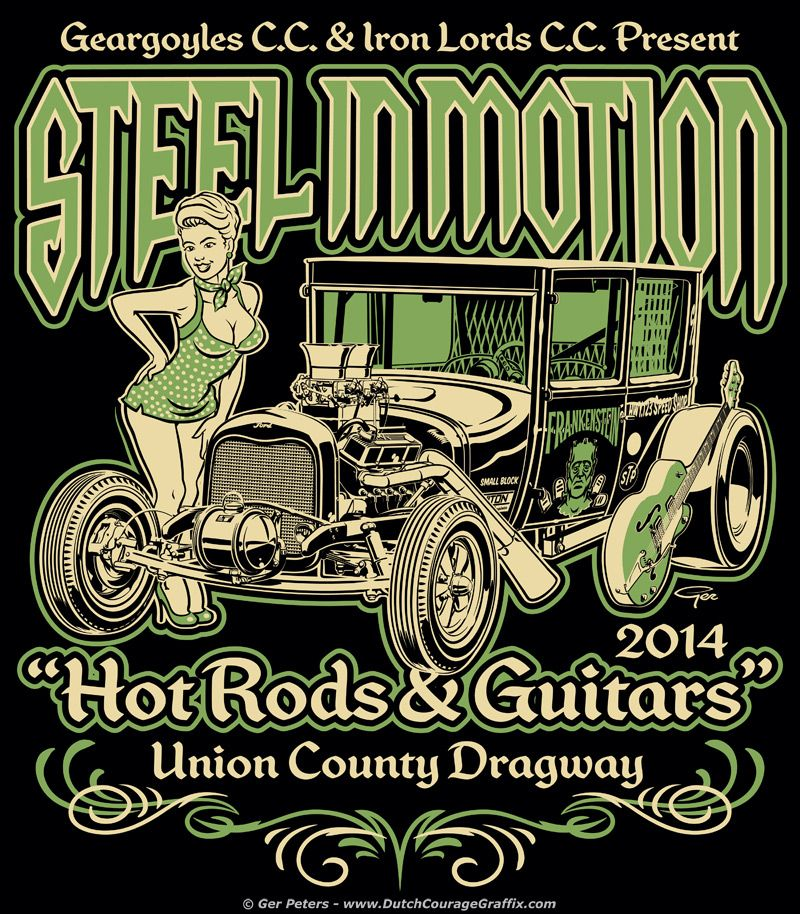 T-shirt Art For Steel In Motion 2014 #hotrod #hot #rod