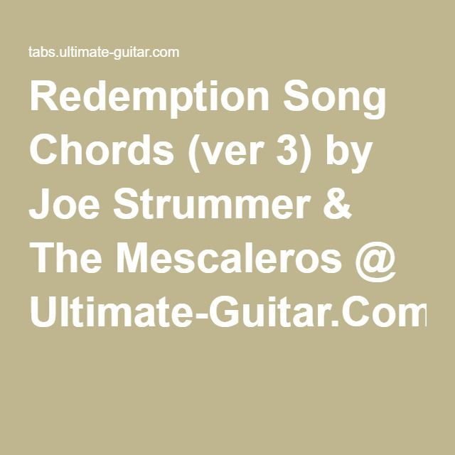 Redemption Song Chords Ver 3 By Joe Strummer The Mescaleros