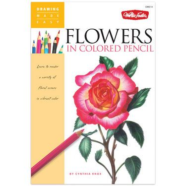 Learn to draw beautiful and realistic flowers with colored pencil ...