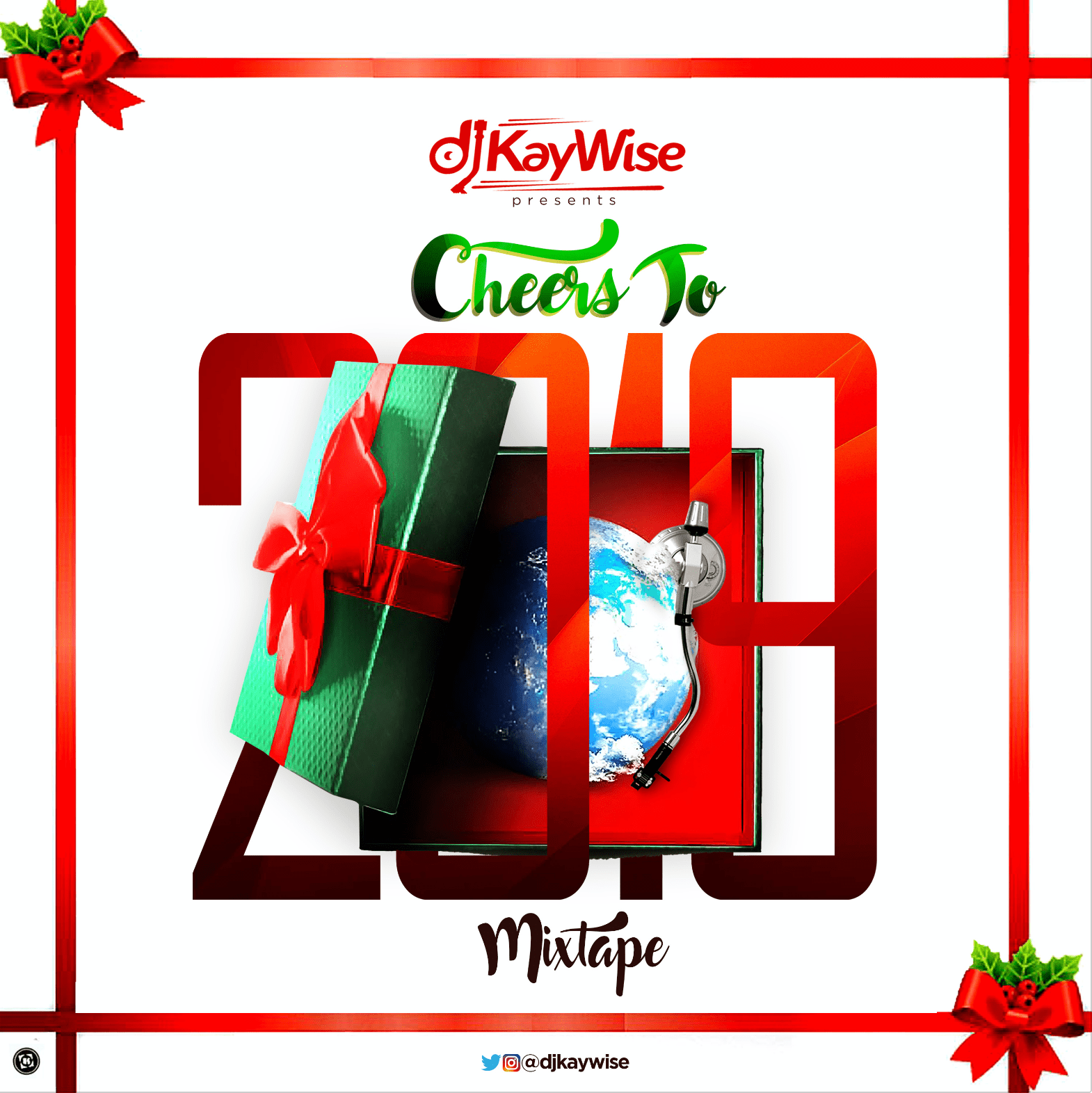 MIXTAPE: DJ Kaywise – Cheers To 2019 (Mix | What's New