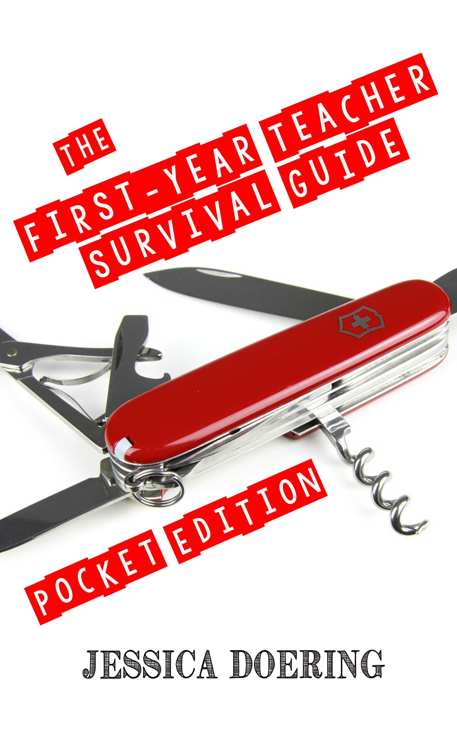 This First Year Teacher Survival Guide Pocket Edition