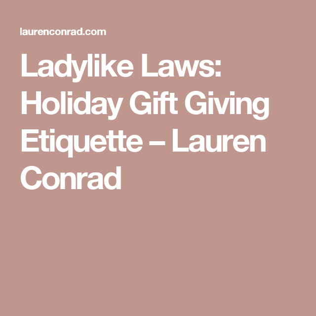 Ladylike Laws: Holiday Gift Giving Etiquette (With Images