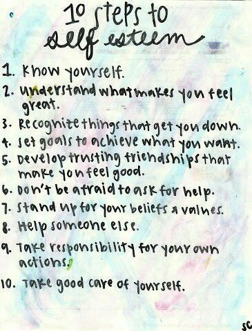 10 steps to self esteem - these are great idea starters for helping your child develop a strong sense of self.