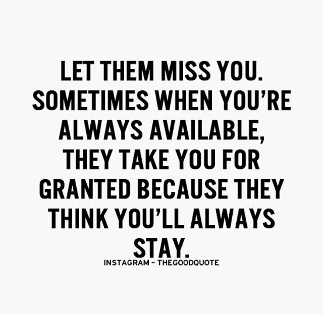 Youll Miss Me When Im Gone Words Of Wisdom Quotes Life Quotes