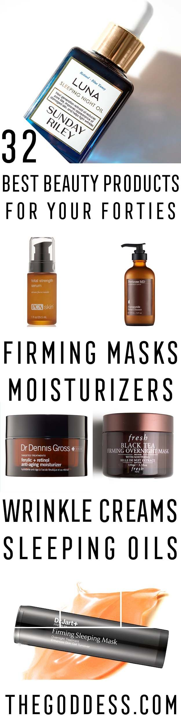 32 Best Beauty Products For Your 40s The Goddess Skin Care Routine 40s Best Skin Care Routine Skin Care Routine