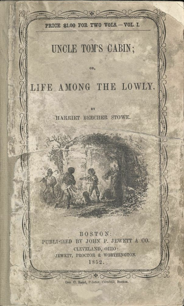 Uncle Toms Cabin Book Cover First Edition Uncle Tomu0027s Cabin, Or,