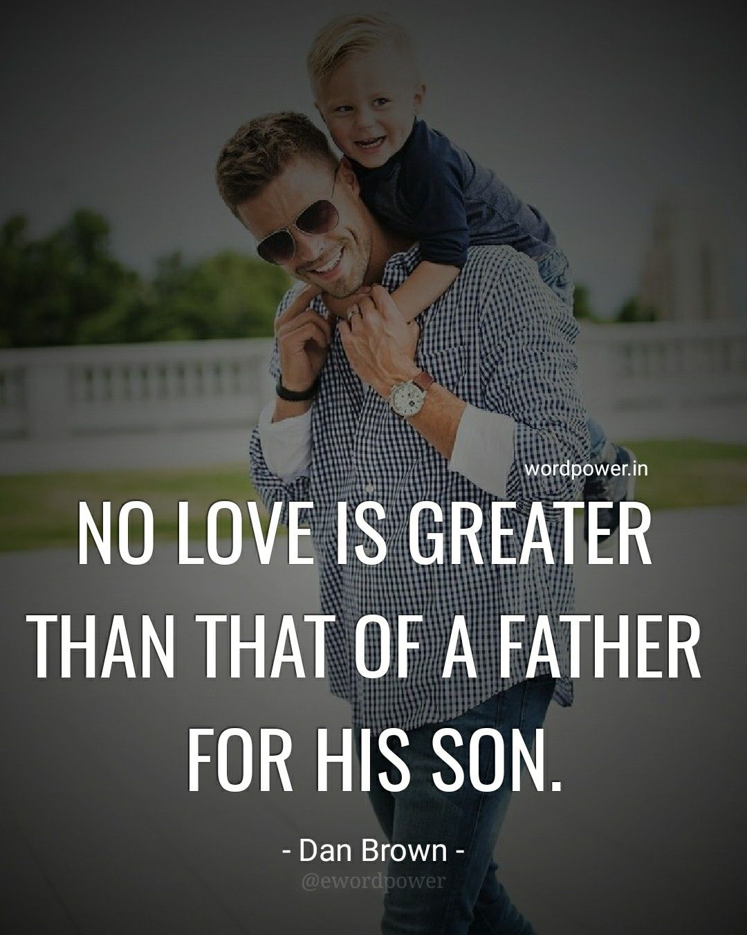 No love is greater than that of a father for his son