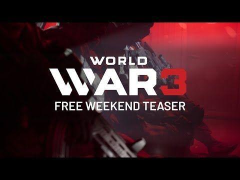 World War 3 تحصل على نهاية أسبوع مجانية Teaser War World