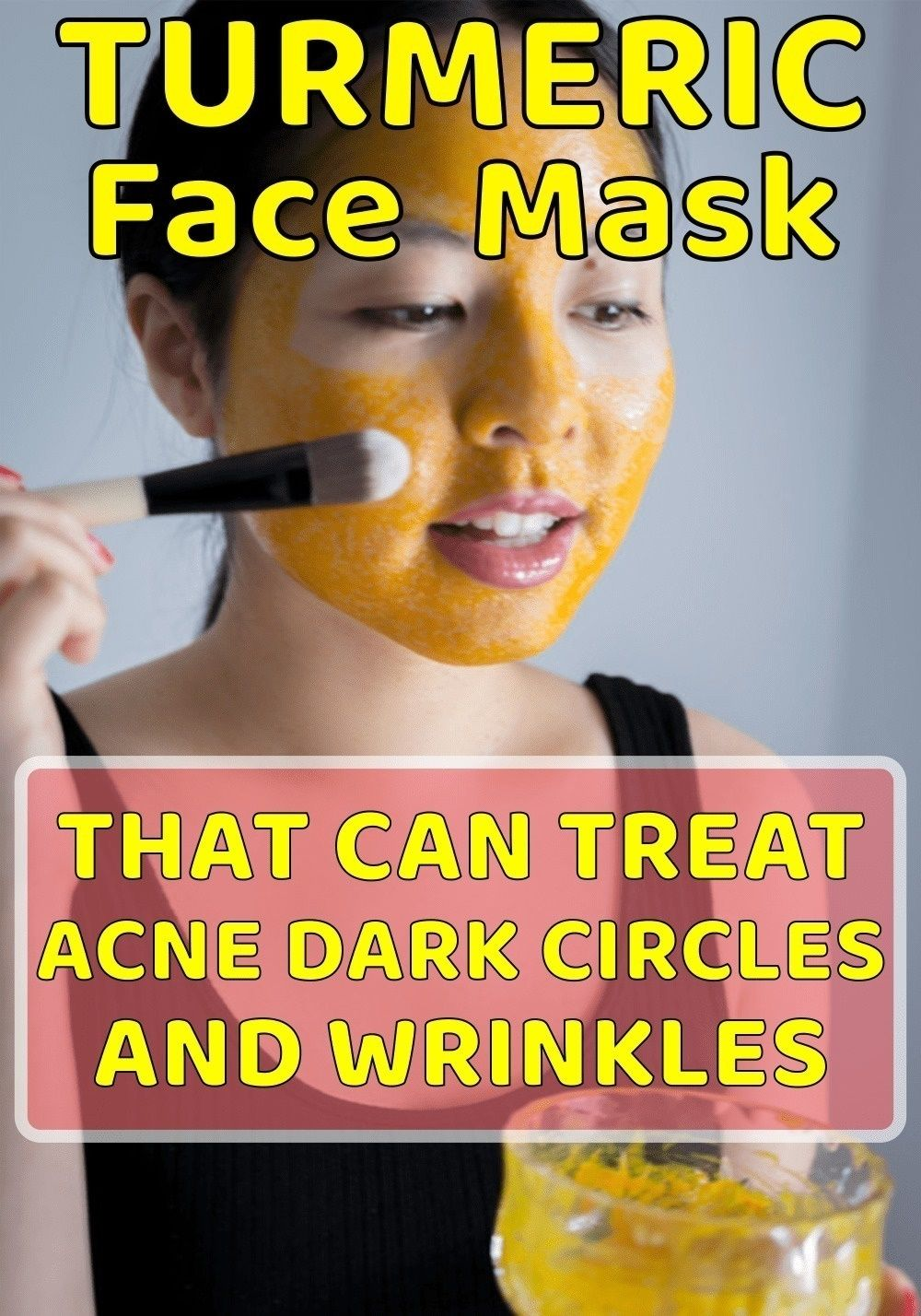 Turmeric Face Mask That Can Treat Acne Dark Circles And ...