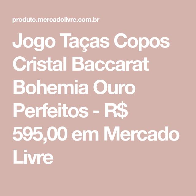 Jogo Tacas Copos Cristal Baccarat Bohemia Ouro Perfeitos R 595 00 Em Mercado Livre Tacas De Licor Tacas Conjunto De Copos