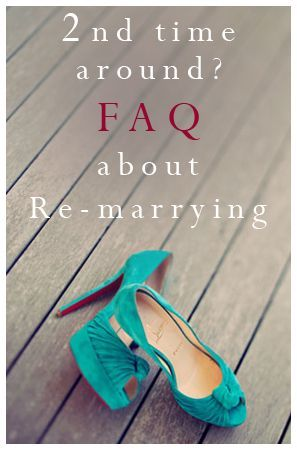 Second Time Around Frequently Asked Questions About Re Marrying