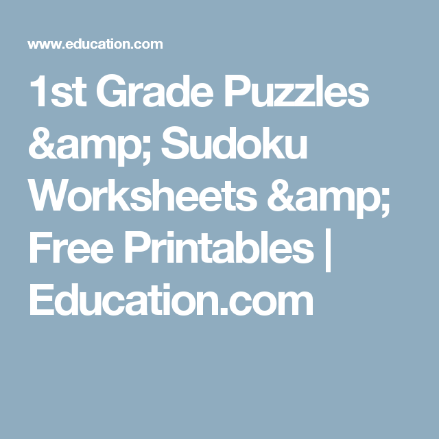 1st Grade Puzzles & Sudoku Worksheets & Free Printables | Education ...