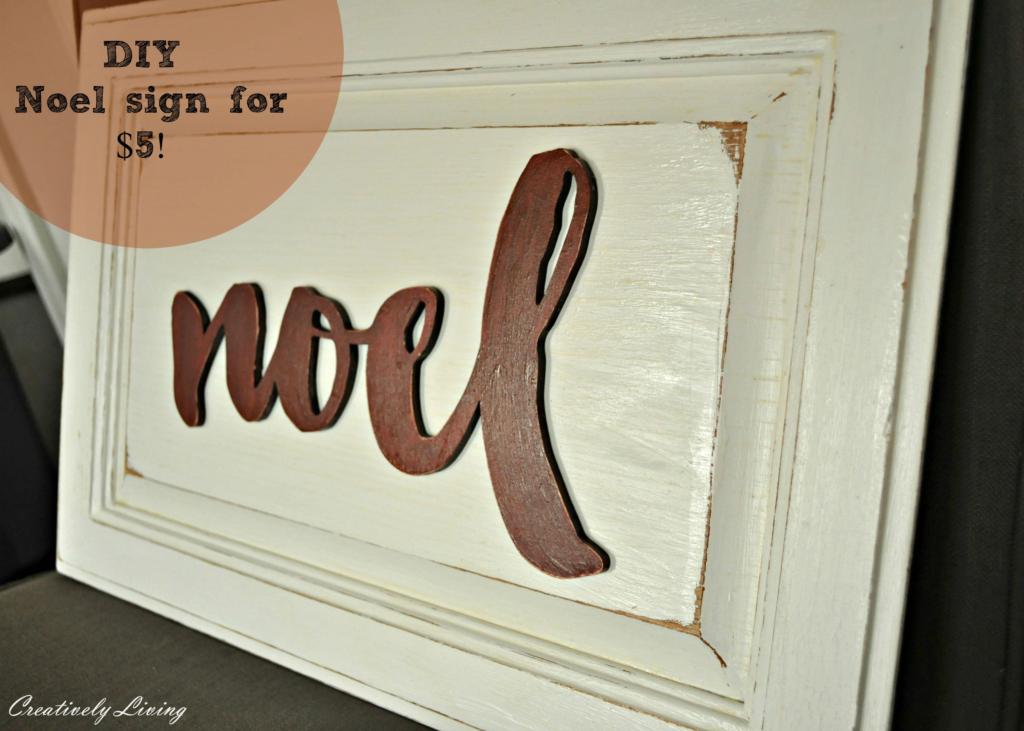 DIY Noel Sign for $5!