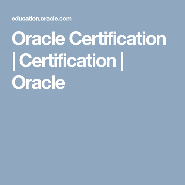 Oracle Certification Certification Oracle Education Pinterest