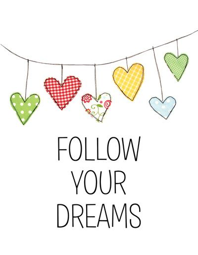 Follow Your Dreams - Hearts Art Print