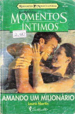 Meus Romances Blog Amando Um Milionario Laura Martin Momentos