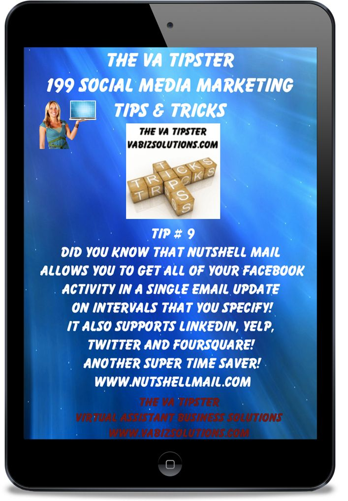 The VA Tipster, 199 Social Media Marketing Tips and Tricks, Tip # 9 Time saver tips!