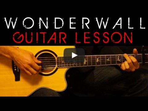 Oasis Wonderwall Easy Acoustic Guitar Tutorial Lesson Cover Tabs Chords Lyrics Youtube Guitar Tutorial Guitar Lessons Tutorials Guitar