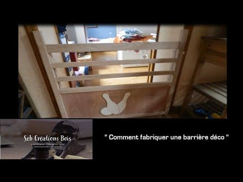 2) Comment fabriquer une barrière déco - + loquet bois portes et