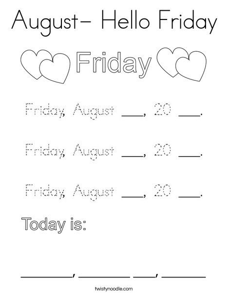 August- Hello Friday Coloring Page - Twisty Noodle | Hello ...