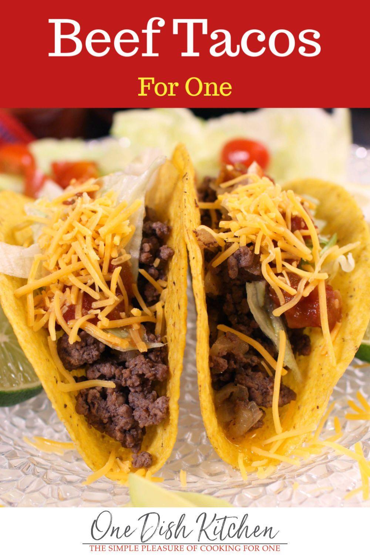 Ground Beef Taco Recipe 2 Tacos One Dish Kitchen Recipe In 2020 Taco Recipes Ground Beef Ground Beef Tacos Taco Recipes