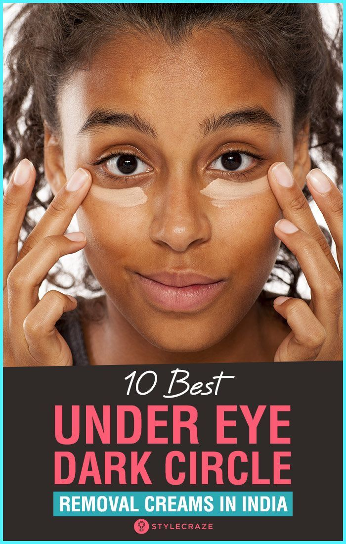 10 Best Under Eye Dark Circle Removal Creams for 2020 in