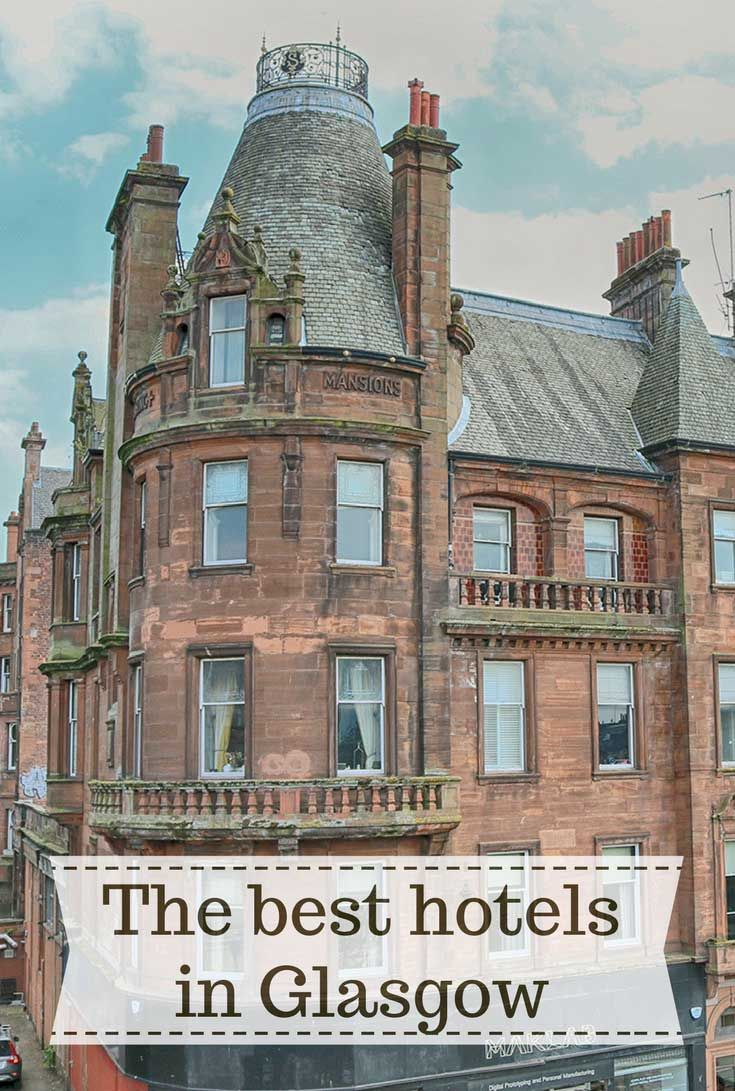 The Best Hotels In Glasgow City Centre Are There Any Good Near Central