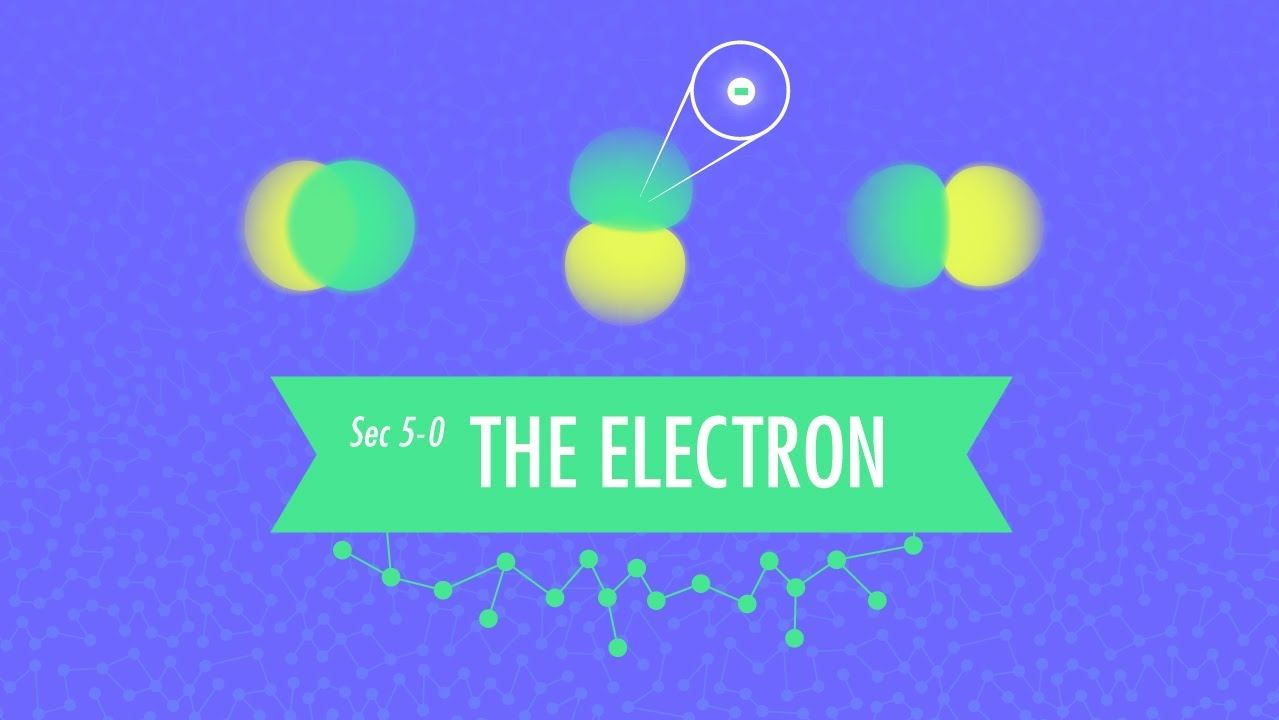 Wk 4 The Electron Crash Course Chemistry 5 Wonderbook Of
