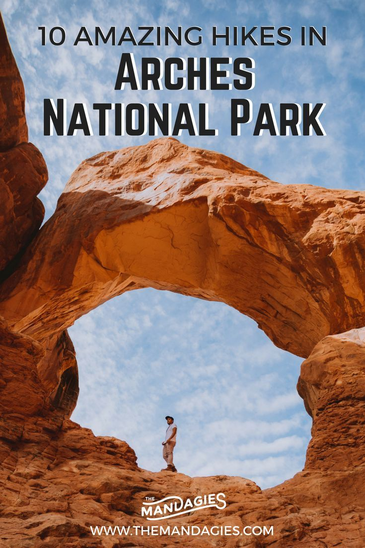 10 Amazing Hikes in Arches National Park - The Mandagies