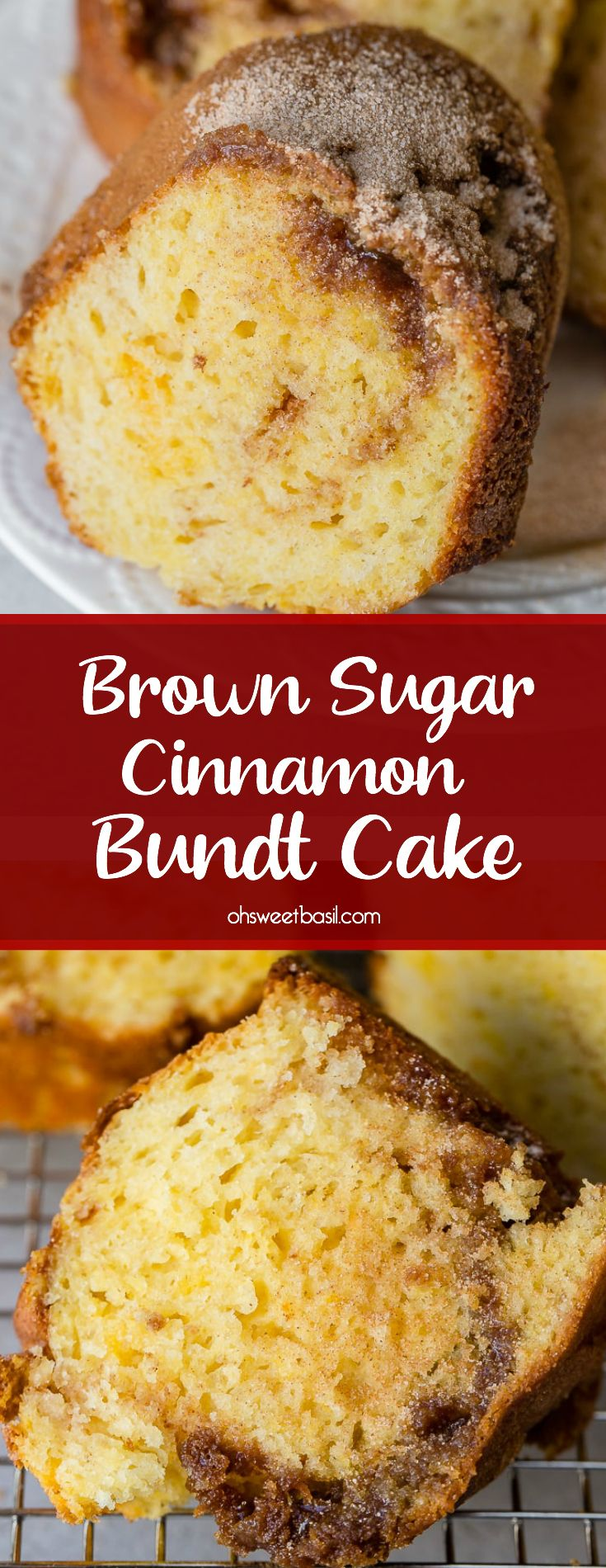 Brown Sugar Cinnamon Bundt Cake - Oh Sweet Basil