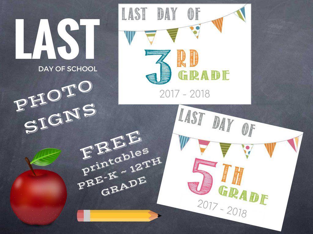 Last Day of School Printable 2018 | Kids (Back To School