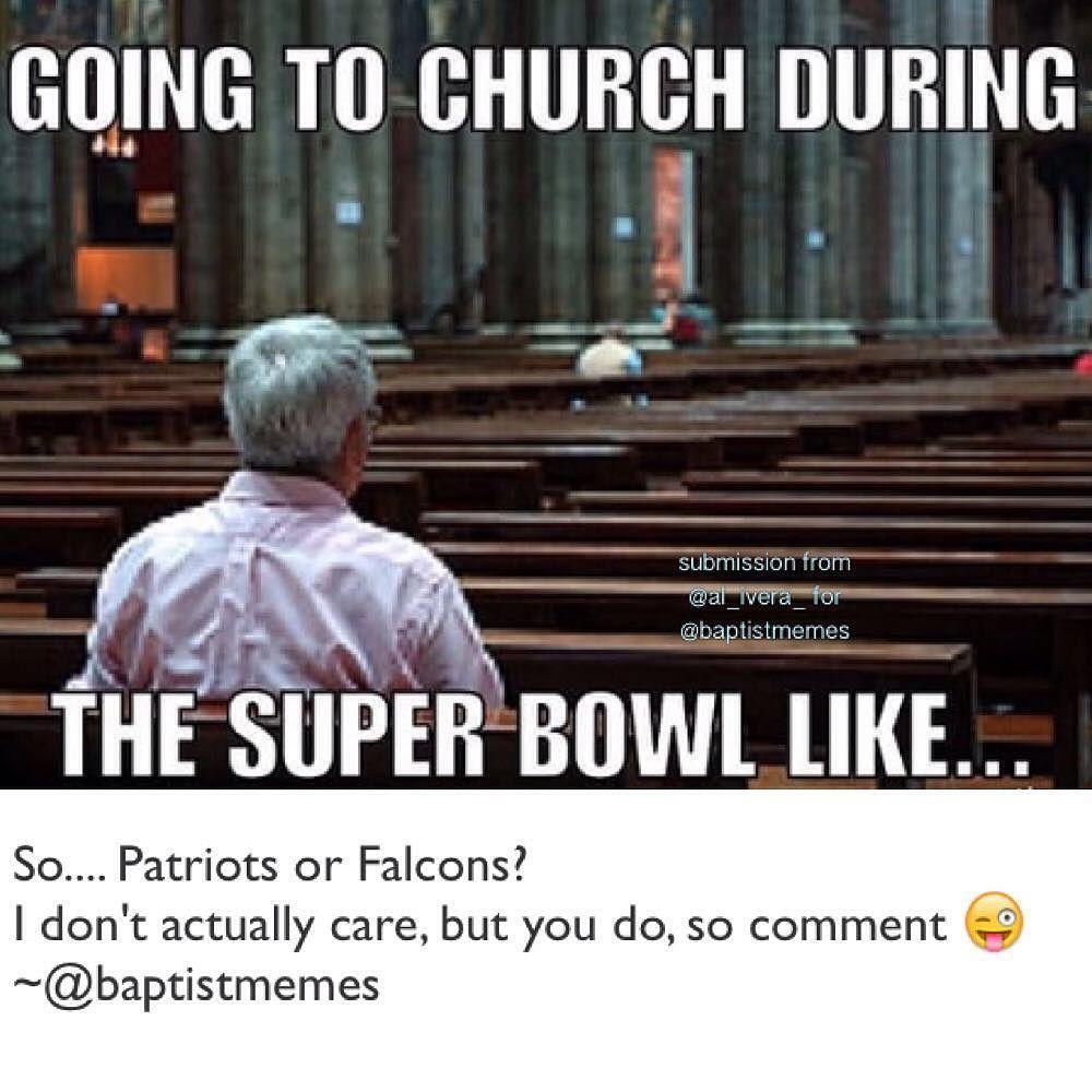 Gmx0 Baptistmemes Superbowl Sb51 Newenglandpatriots Atlantafalcons Atlanta Falcons Memes New England Patriots Logo Atlanta Falcons Pictures