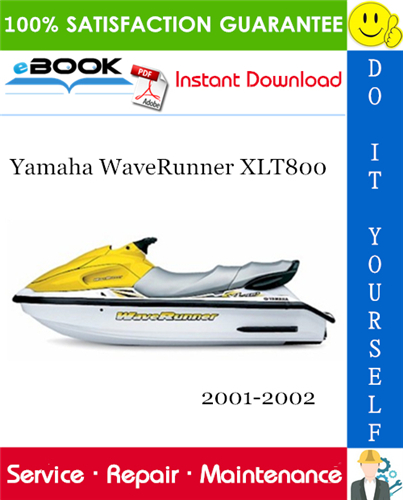 Yamaha Waverunner Xlt800 Service Repair Manual 2001 2002 Download In 2020 Yamaha Waverunner Yamaha Repair Manuals