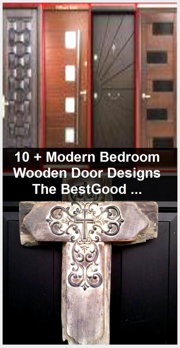 Photo of 10 + Modern Bedroom Wooden Door Designs The BestGood That Can Be Enjoyed once relations,  #Be…